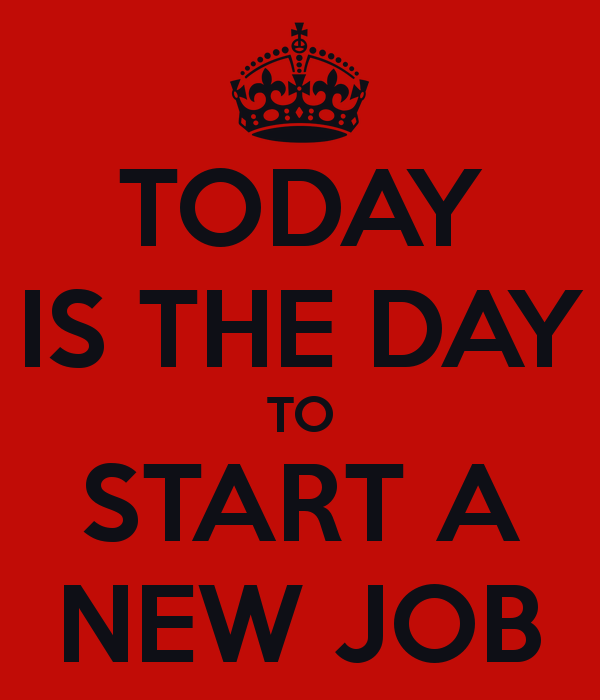 today-is-the-day-to-start-a-new-job